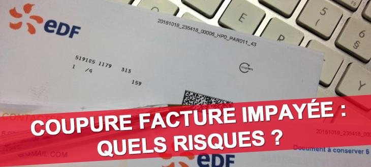 Coupure facture impayée : risques de ne pas payer EDF